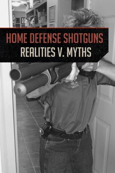 Home Defense Shotgun - Realities and Myths Self Defense Tips, Personal Defense, Personal Security, Personal Safety, Survival Prepping, Survival Skills, Emergency Preparedness, Doomsday Survival, Survival Stuff