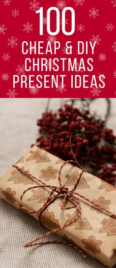 100 Cheap DIY Christmas Gift Ideas -- Looking for a quick, easy, and DIY gift when your budget is low? Here's 100 ideas for Christmas presents for friends, family, and coworkers.
