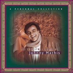 It's Beginning To Look A Lot Like Christmas by Johnny Mathis (Holiday) on The Christmas Music Of Johnny Mathis - Pandora Radio