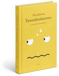 COVER DESIGN AND ILLUSTRATION / TIM LIHOREAU: TAMMIKUUKAMMO JA MUITA FOBIOITA / OTAVA 2008