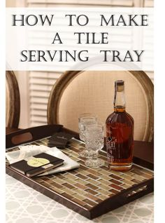 How To Make a Custom Tile Serving Tray