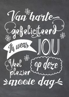Best wishes in Dutch for you! Funny Happy Birthday Song, Happy Birthday Tag, Birthday Text, Birthday Songs, Birthday Greetings, Birthday Wishes, Birthday Cards, Happy B Day, E Cards