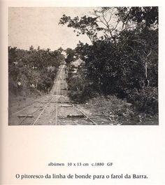 Caminho de Bonde para a Barra  Foto de 1880  FONTE:SkycraperCity