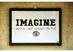 IMAGINE With all your mind Wooden Signs With Sayings, Motivation Inspiration, Mindfulness, Inspirational Quotes, Hand Painted, Smile, Happy, Life Coach Quotes, Inspiring Quotes