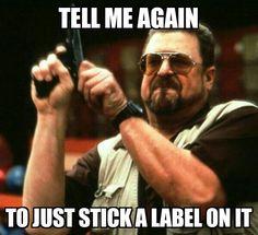 Stick a label on it!