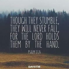 Psalm 37:24                                                                                                                                                                                 More