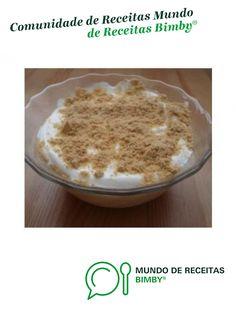 Doce da Marta de ze271275. Receita Bimby<sup>®</sup> na categoria Sobremesas do www.mundodereceitasbimby.com.pt, A Comunidade de Receitas Bimby<sup>®</sup>. Laser, Deserts, Alice, Sugar, Drinks, Food, Desert Recipes, Wafer Cookies, Savory Muffins