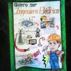 Lámina para exponer sobre la profesión que se quiere ser. Ingeniero Eléctrico. #misdibujos #i'mback #ingenieroeléctrico #exposición #school #preschool