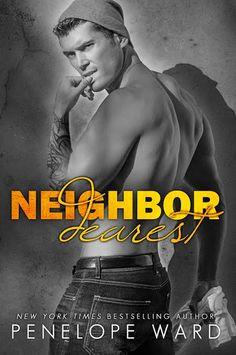 Cover Reveal:: Neighbor Dearest by Penelope Ward