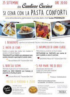 da cantiere Cucina si cena con la Pasta Conforti Un cena tutta da gustare, preparata dallo chef Luca Pedrazzi   NON MANCATE!  Possibilità di prenotazione online