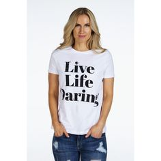 Relaxed Jersey Short Sleeve Signature Tee   LIVE LIFE DARING   SIGNED NOELLE