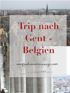 Lust auf einen Trip nach Gent in Belgien? Tipps und Sehenswürdigkeiten gibt es auf dem Blog.