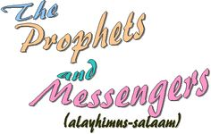 *POEM: The Prophets and Messengers