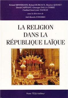 La religion dans la République laïque Les Religions, Toulouse, Law