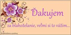 Ďakujem za blahoželania, veľmi si to vážim... Emoji, Place Cards, Birthdays, Happy Birthday, Place Card Holders, Floral, Flowers, Blog, Happy Anniversary