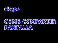 COMPARTIR PANTALLA EN SKYPE, Y OTRAS FUNCIONES SENCILLAS