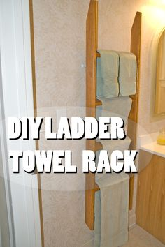 Sally Ann: DIY Ladder Towel Rack