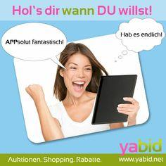 Uns gibt es ab jetzt auch als #App!!! Neuigkeiten zu #Deals #Auktionen #Shopping und #Rabatten findet Ihr unter Yabid in #IOS, #Android und #WindowsPhone. Hol dir was DU willst, wann Du willst. Auch mobil!