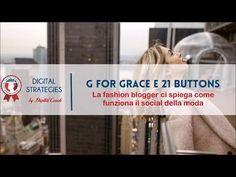 G for Grace spiega cos'è 21 Buttons, il social della moda