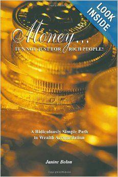 Money...It's Not Just for Rich People!: Janine Bolon: 9781411643437: Amazon.com: Books