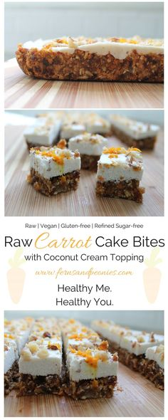 Raw Carrot Cake Bites with Coconut Cream Topping. These bite of spring are gluten-free, vegan, refined sugar-free and paleo. Find the recipe at www.fernsandpeonies.com