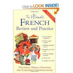the ultimate french review and practice--great for quick review of grammar and vocab--lessons and practice at the end of each exercise.
