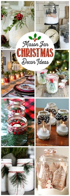 Beautiful and simple Christmas decorating ideas using mason jars. Need to try some of these!