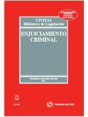 Enjuiciamiento Criminal. 36ª ed. Civitas 2015.