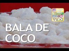 De bem Receitas - Bala de Coco (03/12/2013) - YouTube
