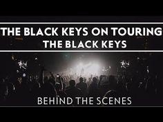 The Black Keys On Touring [Turn Blue] - YouTube