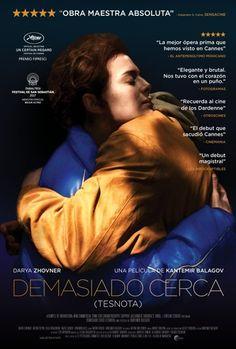 Demasiado cerca es una película de cine dirigida por: Kantemir Balagov. Interpretada por: , Atrem Cipin, Olga Dragunova, Veniamin Kac, Darya Zhovnar, Nazir Zhukov...