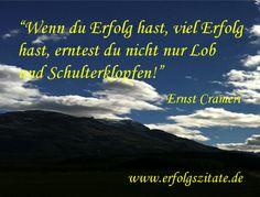 Erfolgszitat von Ernst Crameri Ernst Crameri  Schweizer Geschäftsmann und Schriftsteller (06.10.1959 - 06.10.2069)  Statement Ernst Crameri... (http://prg.li/m/216210)