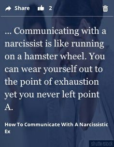 Its tiring to communicate with a narcissist