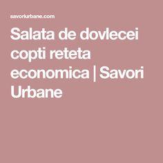 Salata de dovlecei copti reteta economica | Savori Urbane