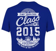 YOUR CLASS YEAR Custom Printing T Shirt Available Now! Contact Us With Your  School