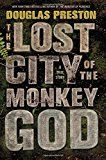 #10: The Lost City of the Monkey God: A True Story