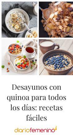 Recetas sencillas para desayunar con quinoa #recetas#recipe #quinoa #recetasfáciles #desayunos #breakfast #DiarioFemenino