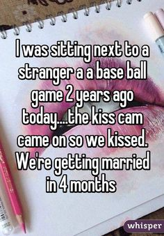 That happened to me but we were like 14 so we aren't getting married lol, but we did exchange numbers and date a while.