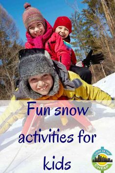 Fun snow activities for kids - Living On The Cheap