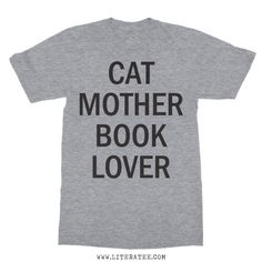 Cat Mother Book Lover short sleeve unisex t-shirt. Our literary t-shirts are made for book lovers, bookworms, and bibliophiles.. Literary t-shirts, book lover t-shirts, gifts for book lovers, book lover gifts, books on t-shirts.