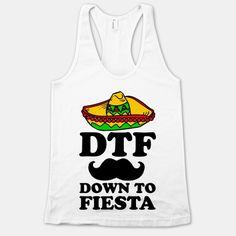 Get ready to fiesta all night.
