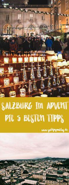 #Salzburg im #Advent // Die 5 besten #Tipps #Christkindlmarkt #Festungsadvent #Turmblasen