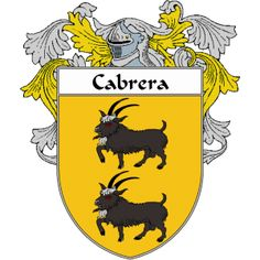 Cabrera Coat of Arms   http://spanishcoatofarms.com/ has a wide variety of products with your Hispanic surname with your coat of arms/family crest, flags and national symbols from Mexico, Peurto Rico, Cuba and many more available upon request.