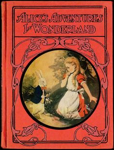 Alice's Adventures in Wonderland... Lewis Carroll 1908