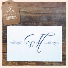 Need to print some of these for my next dinner. (: Free Monogram Placemats
