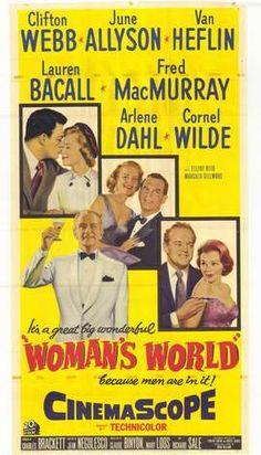 Woman's World (1954)    Starring: Clifton Webb, June Allyson, Lauren Bacall, Cornel Wilde, Fred MacMurray    Director: Jean Negulesco