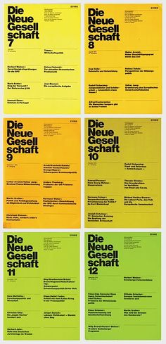 Die Neue Gesellschaft issues This was a German political magazine art directed by Helmut Schmid. Helmut Schmid, Scott Hansen, Grid Layouts, Graphic Design Posters, Design Magazine, Color Theory, Brochure Design, Design Trends, Magazines