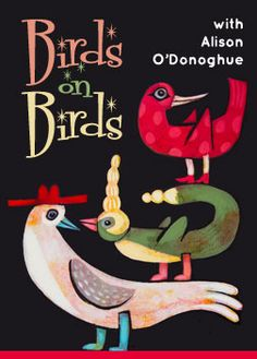 Birds on Birds Online Class by Alison O'Donoghue | Carla Sonheim