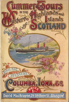 Cover of 1922 travel brochure promoting Summer Tours to Scotland Retro Poster, Poster Ads, Vintage Labels, Vintage Ads, Vintage Travel Posters, Vintage World Maps, Travel Brochure, Brochure Cover, Railway Posters