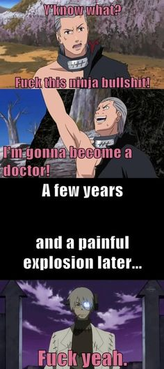 Hidan into Professor Stein! OMG I JUST LIKE FUCKING DIED YOU HAVE NO FUCKING CLUE! OH MY GOD!! NO ITS NOT LIKE I NEEDED TO STAY ALIVE! Excuse me while I die on my freshly made bed *dies*
